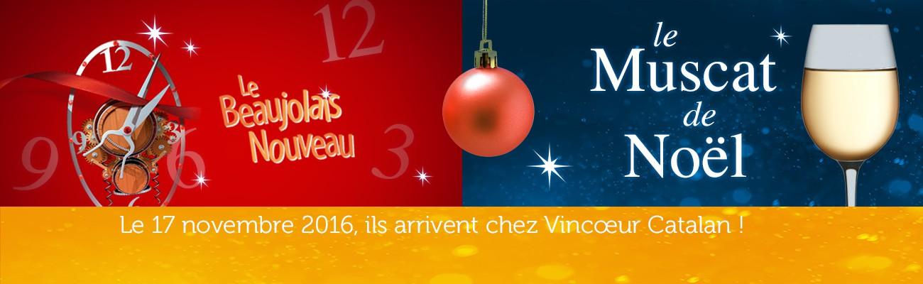 Muscat de Noel et Beaujolais Nouveau